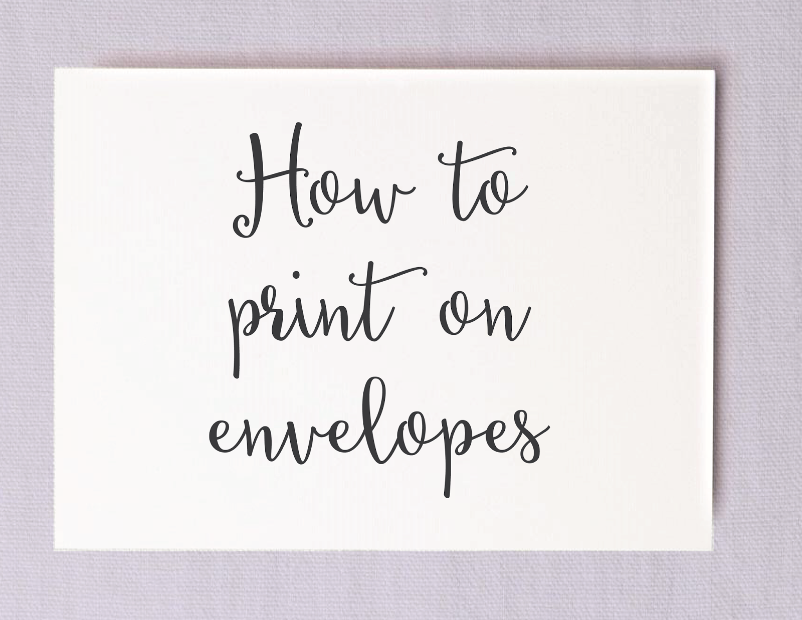 Save Money On Calligraphy By Printing Your Own Wedding Envelopes Guide To A6
