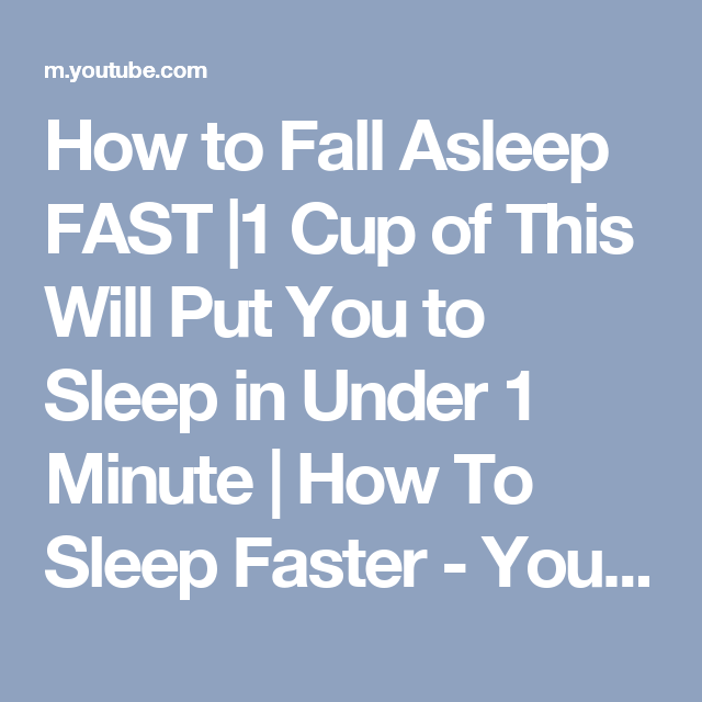 how to go to sleep fast youtube