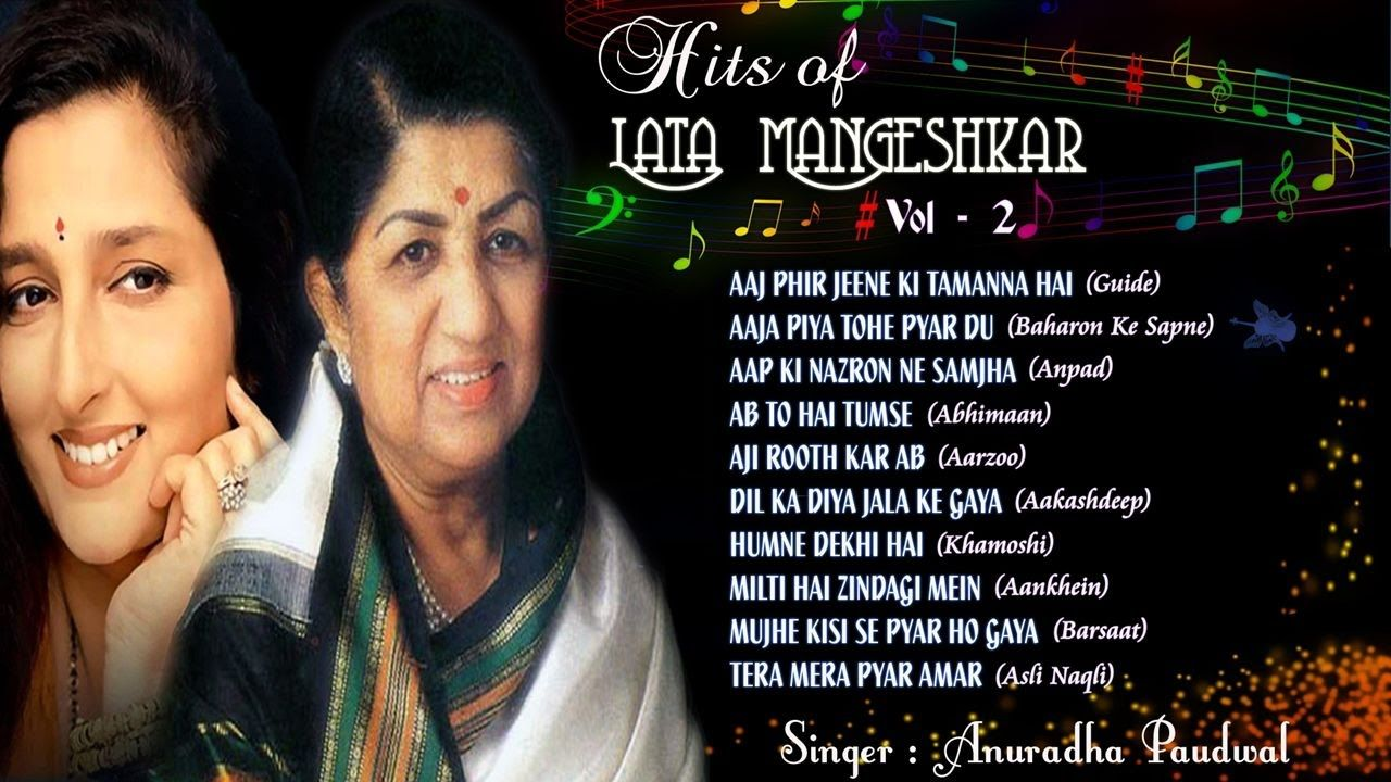 Evergreen Hits Of Lata Mangeshkar Hits Of Anuradha Paudwal Old Songs Jukebox 2 Youtube Lata Mangeshkar Songs Lata Mangeshkar Saddest Songs