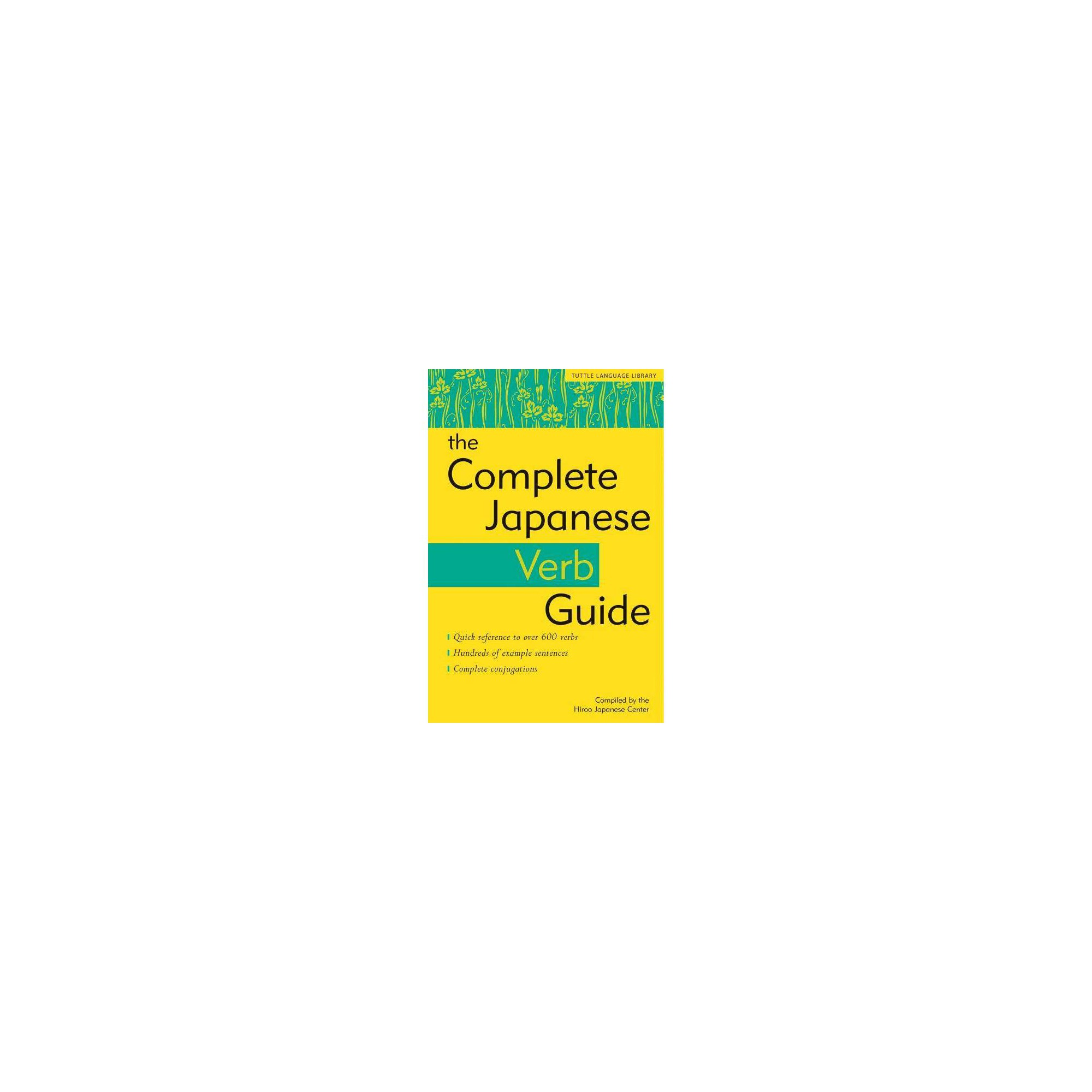 The Complete Japanese Verb Guide (Paperback) Japanese