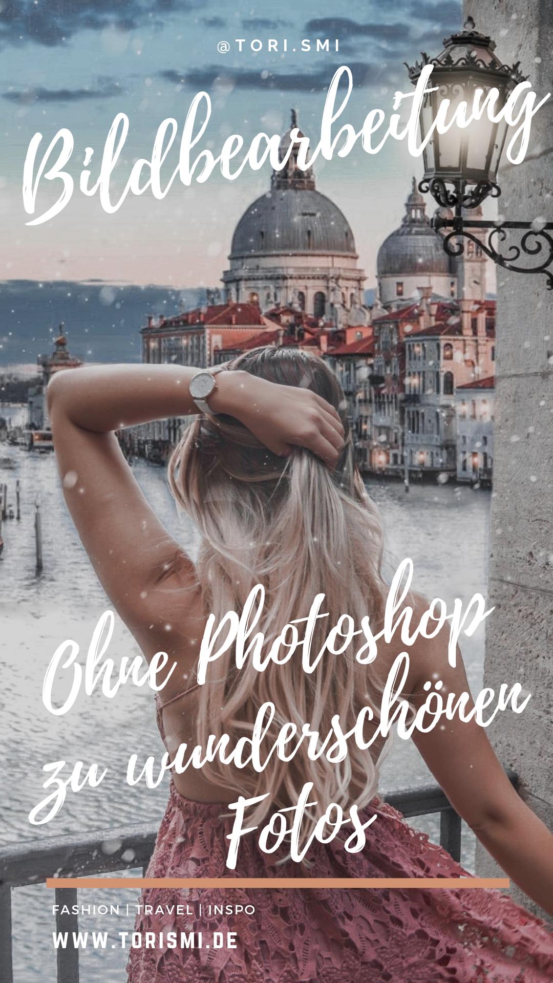 Bildbearbeitung ohne Photoshop - so entstehen schöne Instagram Fotos