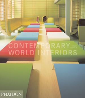 Contemporary World Interiors | Architecture | Phaidon Store