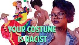 Don't Be a Racist for Halloween – Here's Why Cultures Aren't Costumes