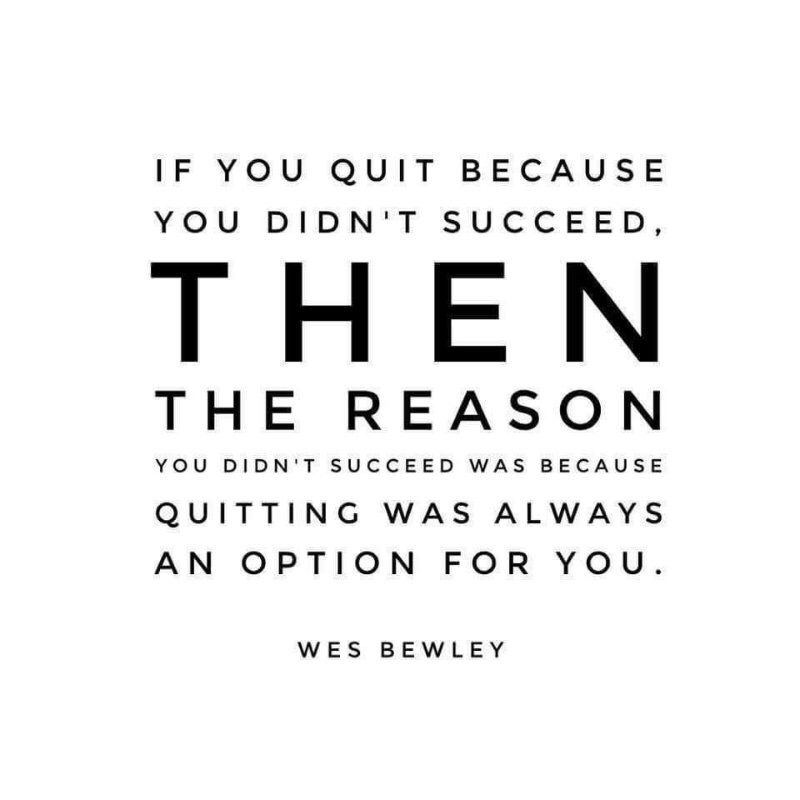 Quitting Is Not An Option Quotes Quotes