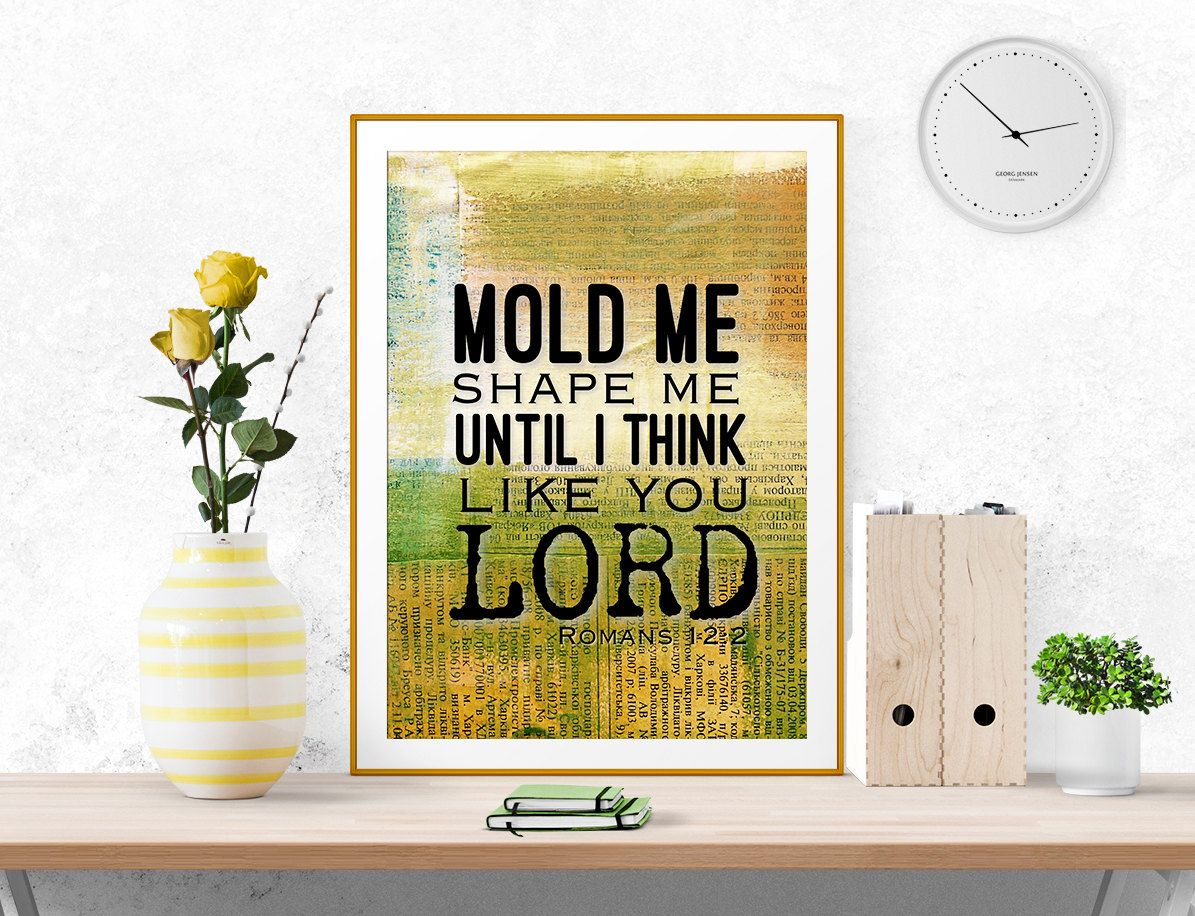 Mold me, Shape me, Printable art, digital print, Bible verse art ...