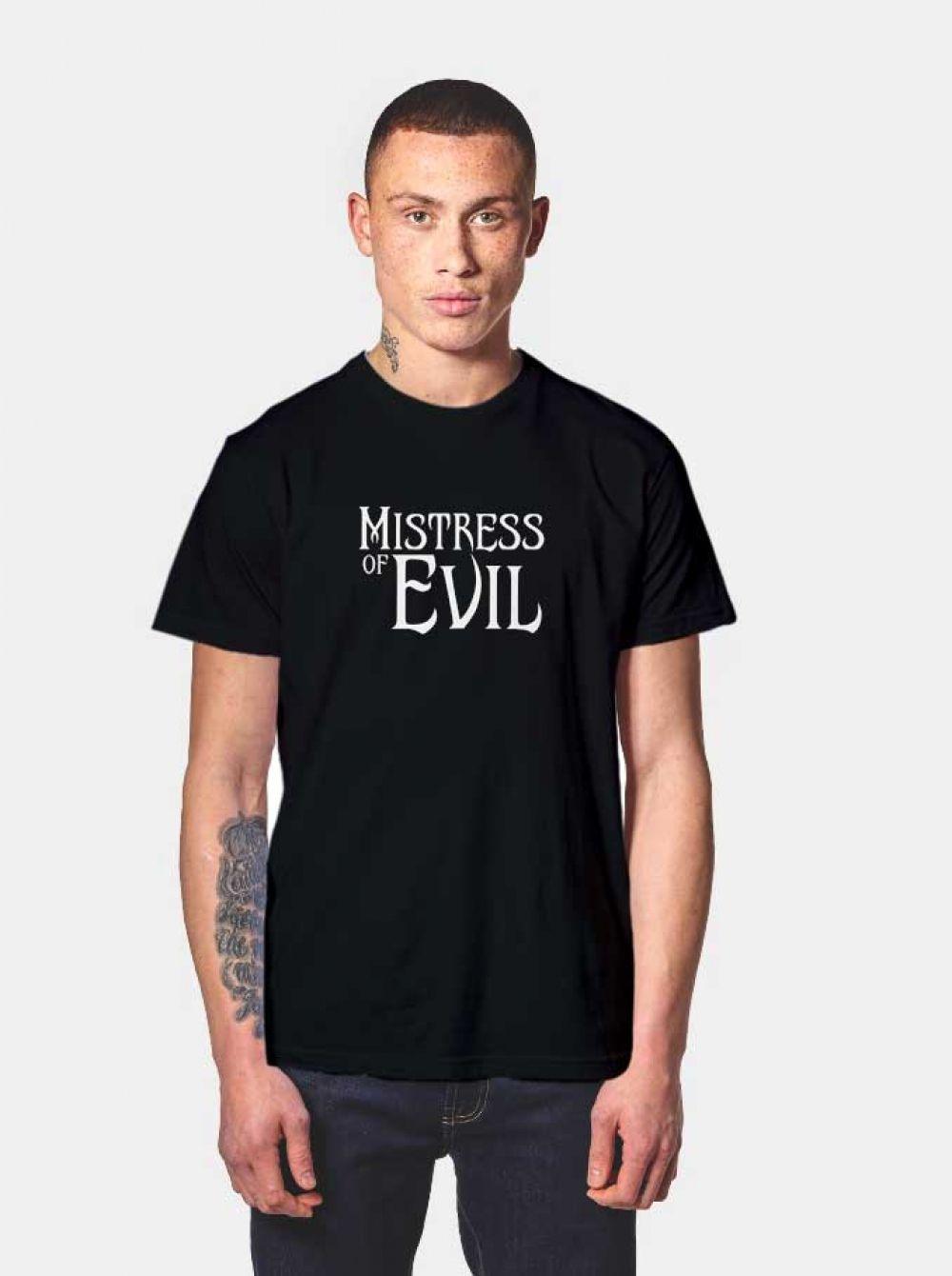 Mistress of Evil T Shirt Mistress of Evil T Shirt $ 14.50