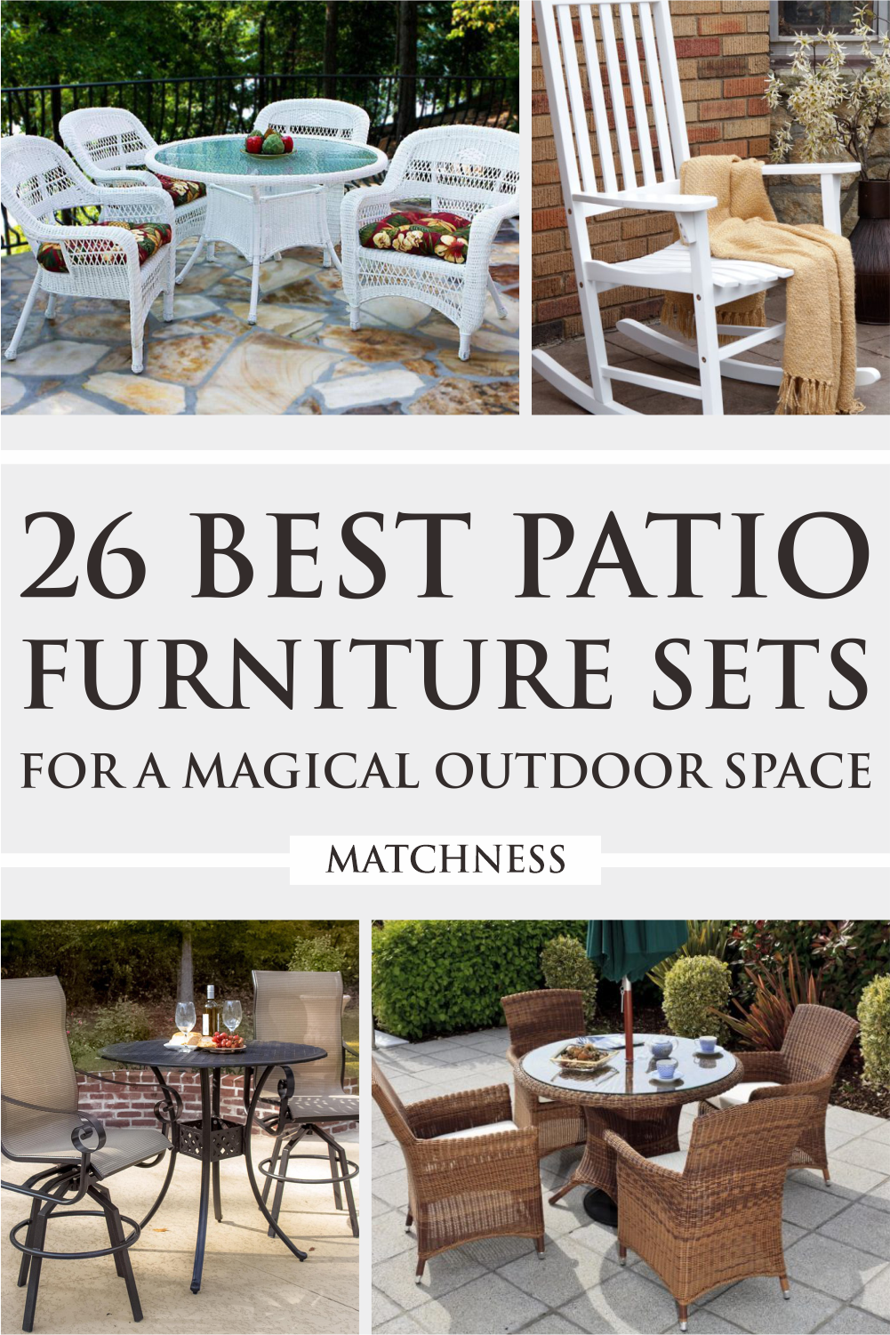 26 Best Patio Furniture Sets For A Magical Outdoor Space Matchness Com Patio Furniture Sets Classic Patio Furniture Wicker Dining Set