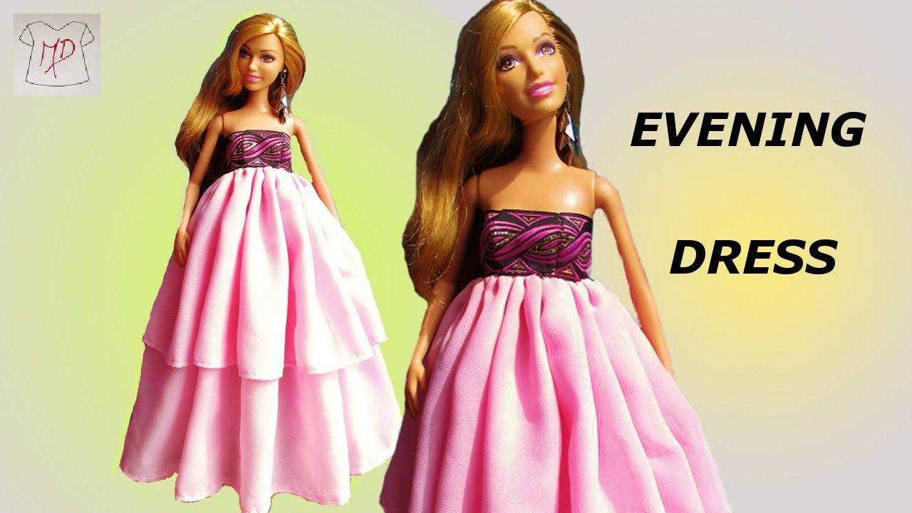 BARBIE DOLL- HOW TO MAKE -EVENING DRESS EASY | Barbie | Pinterest ...