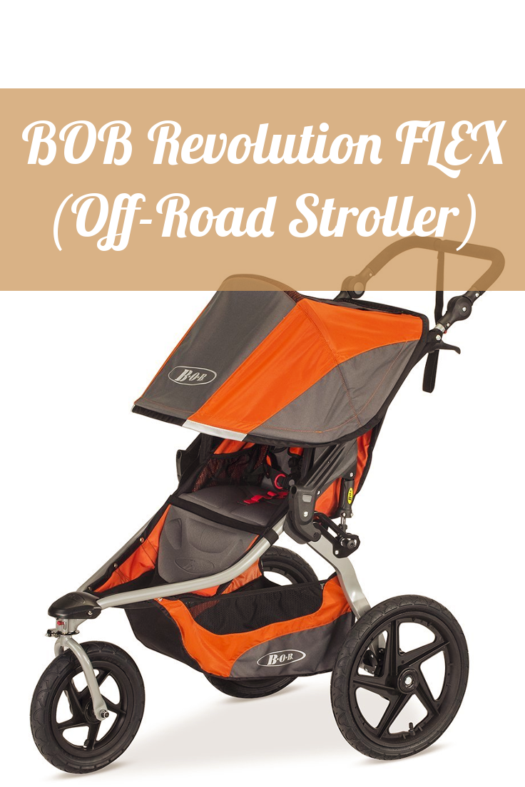 2020's Best OffRoad Strollers (8 Months to Toddler