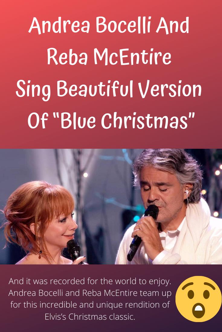 Reba And Andrea Bocelli Enchant Crowd Singing Elvis Blue Christmas In 2020 Reba Mcentire Voice Singer Blue Christmas