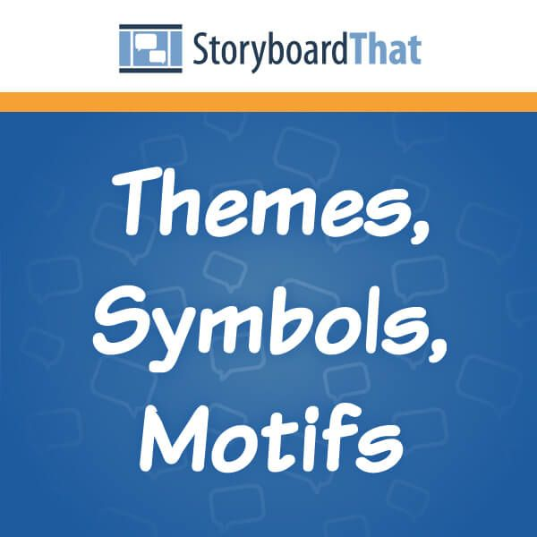 This Lesson Plan Includes Storyboards For Themes Symbols And Motif