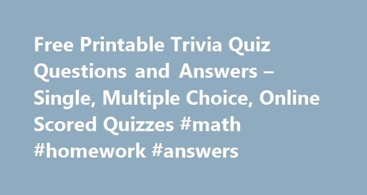 Free Printable Trivia Quiz Questions and Answers – Single, Multiple ...