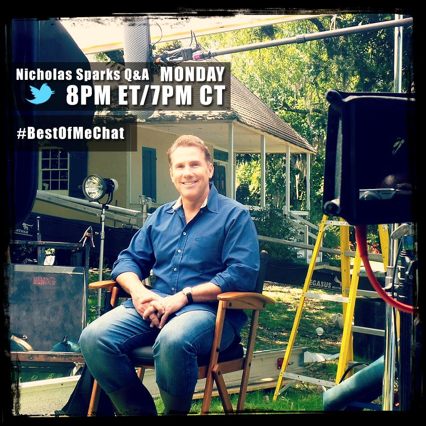 We're excited to announce our first LIVE chat from the set of The Best of Me! Join author Nicholas Sparks for a Twitter Q&A this Monday at 8PM Eastern/7PM Central! Start submitting your questions by tweeting with the #BestOfMeChat hashtag!