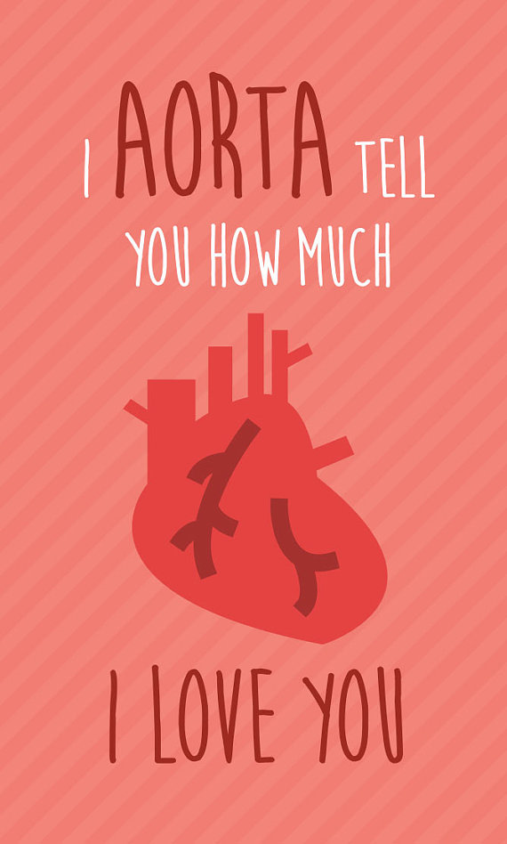 Funny Medical Valentine's Day Card Printable Download I Aorta Impressive Quotes Valentines Day Funny