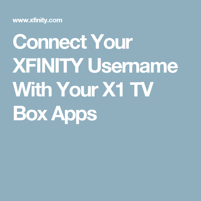 Connect Your Xfinity Username With Your X1 TV Box Apps | Audio