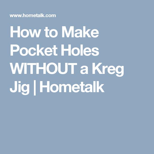 How to Make Pocket Holes WITHOUT a Kreg Jig | Hometalk
