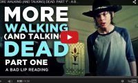 """MORE WALKING (AND TALKING) DEAD: PART 1″ – A Bad Lip Reading of The Walking Dead Season 4"