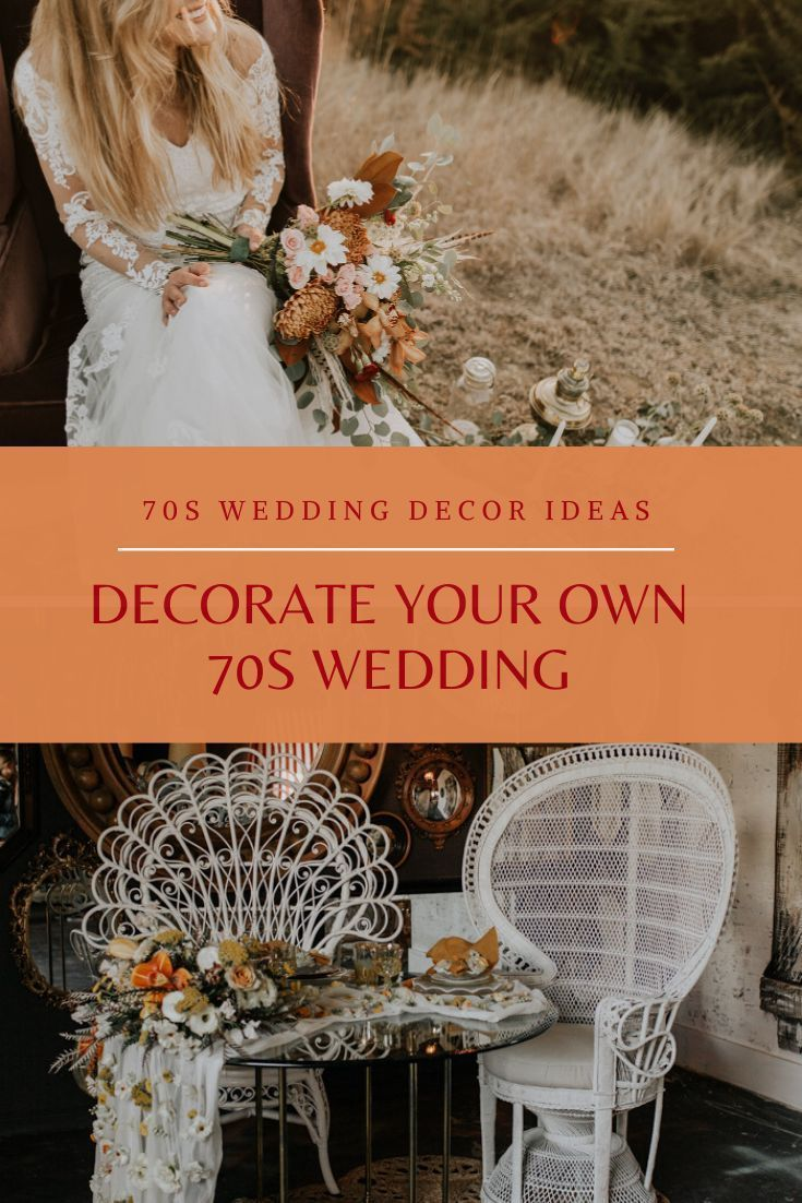 10 WEDDING DECORATIONS YOUR 70S INSPIRED WEDDING SHOULD HAVE