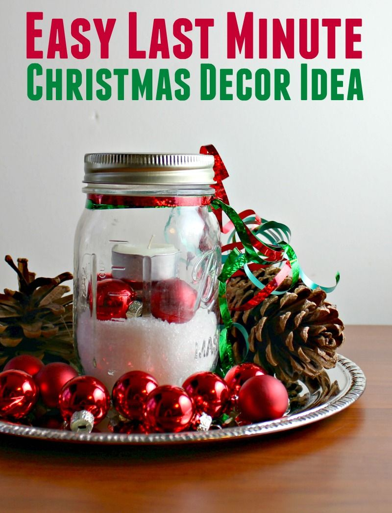 Easy last minute Christmas decor idea