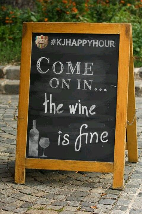 Come in...The wine is fine :-)