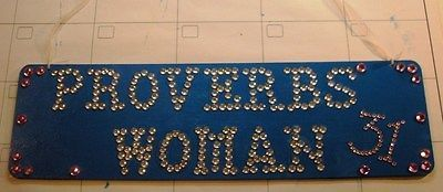Proverbs 31 Woman Wood Sign, Turquoise with Lots of Bling Bling - Decor