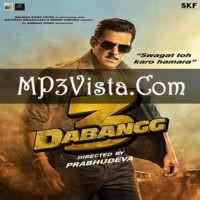 Dabangg 3 Mp3 Songs Download 128kbps 320kbps No Popups Mp3 Song Download Mp3 Song Songs
