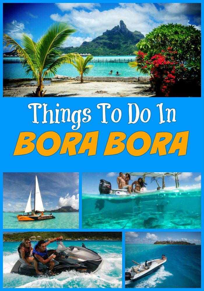 Fun Things To Do In Bora Bora In 2019 The Green Room Bora Bora