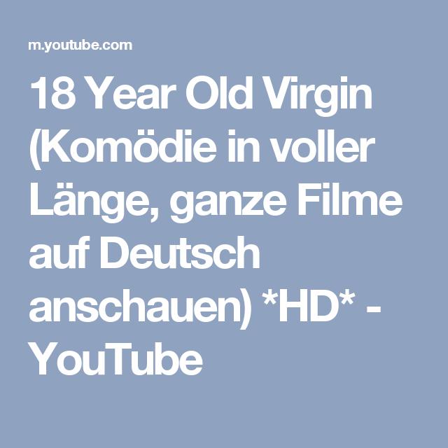 18 Year Old Virgin Komodie In Voller Lange Ganze Filme Auf Deutsch Anschauen Hd Youtube Filme Deutsch Ganze Filme Filme