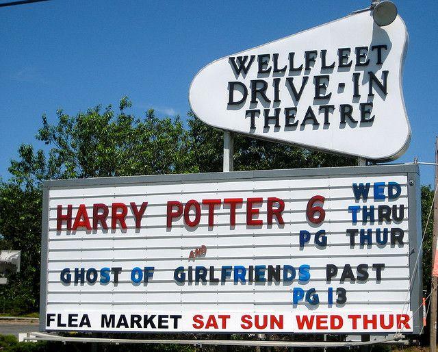 Wellfleet Drive In Sign Drive In Theater Ghosts Of Girlfriends Past Wellfleet