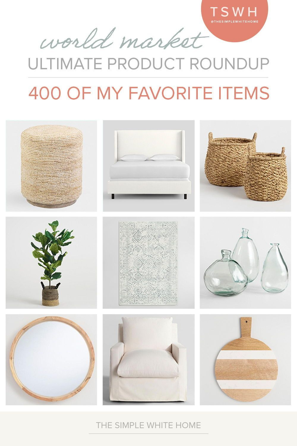 World Market is one of my favorite stores for all things home. They have great pieces and they usually work within any budget. I've curated the ultimate roundup with 400 of my favorite items.