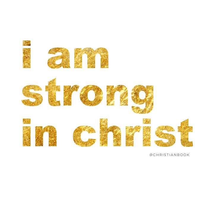 #stronginchrist