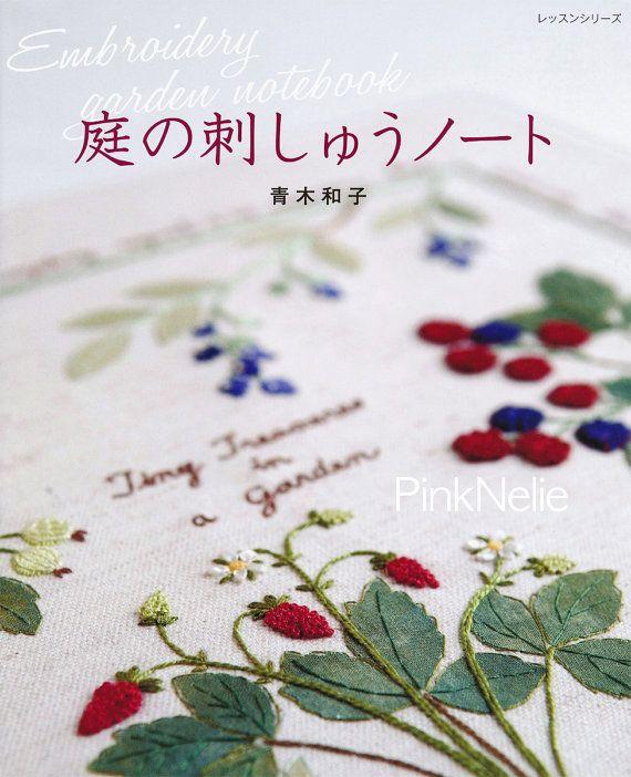 Kazuko Aoki - EMBROIDERY GARDEN NOTEBOOK - Japanese Craft Book