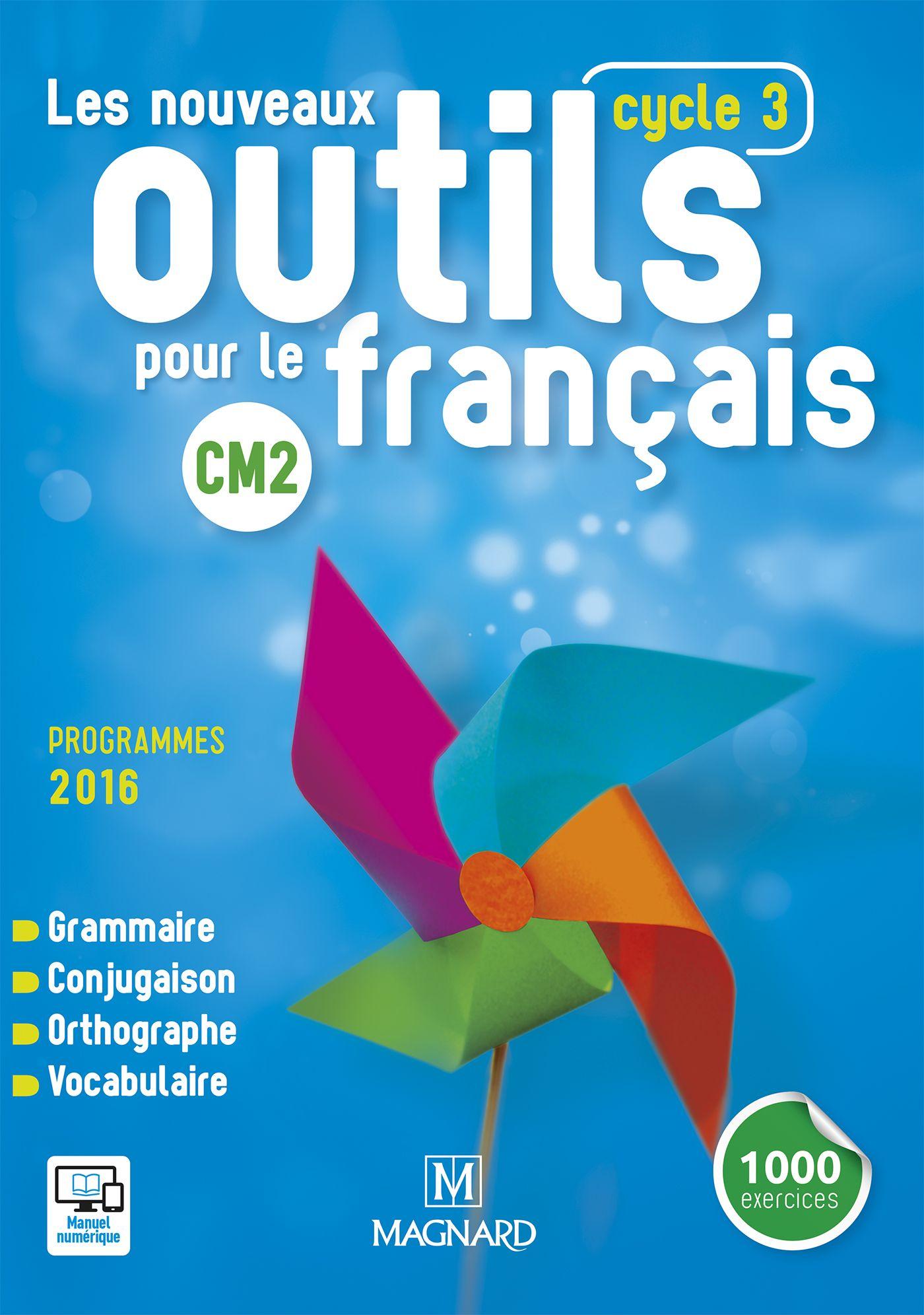 Les Nouveaux Outils Pour Le Francais Cm2 2016 Manuel De