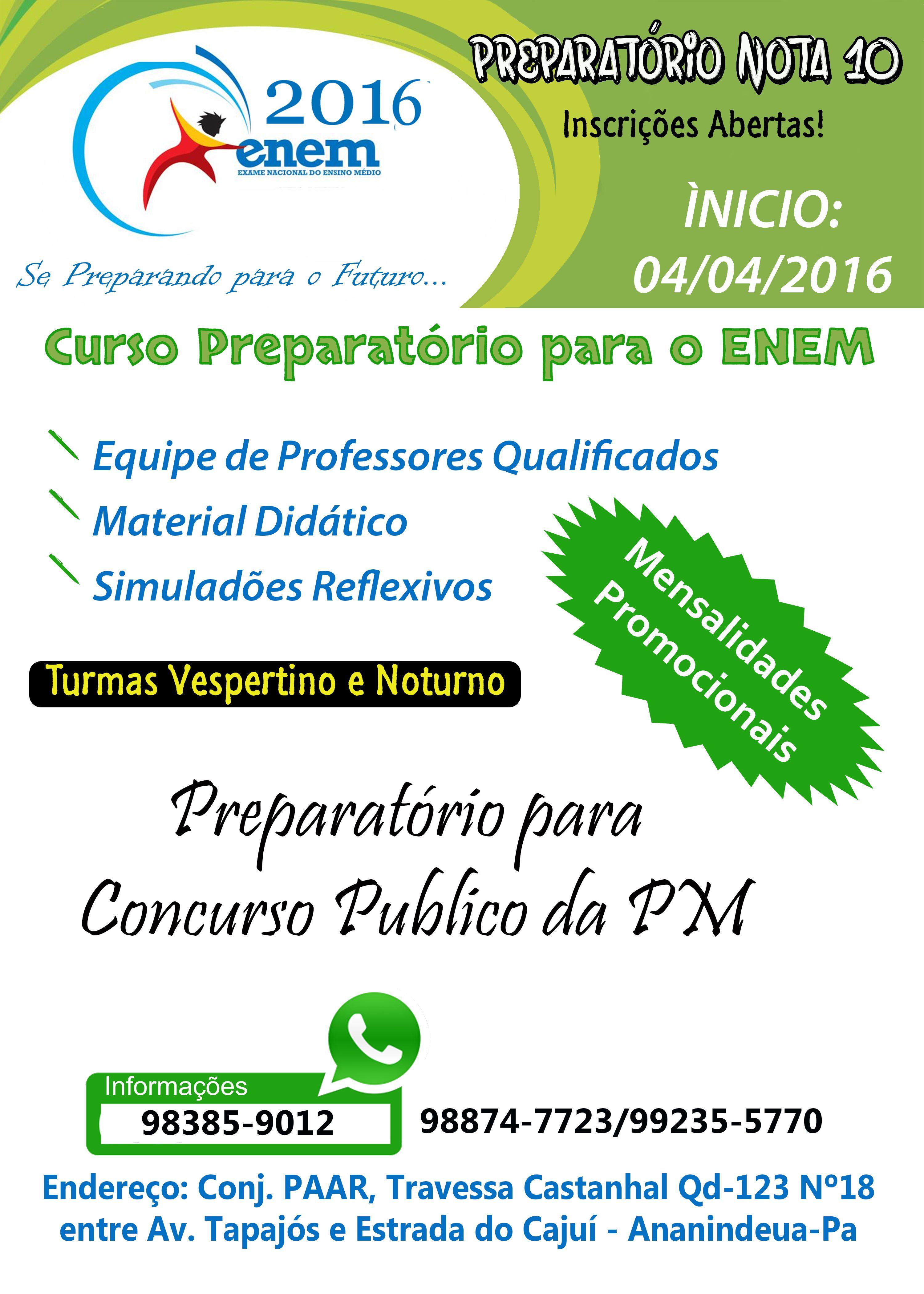 Aberta as Inscrições para Cursinho preparatório do ENEM TURMAS: Tarde e Noite Prof. Rui (98385-9012) Whatssap