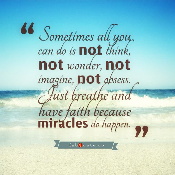 Miracle Quotes Impressive Miracles Do Happen  Inspiration  Pinterest  Miracle Quotes