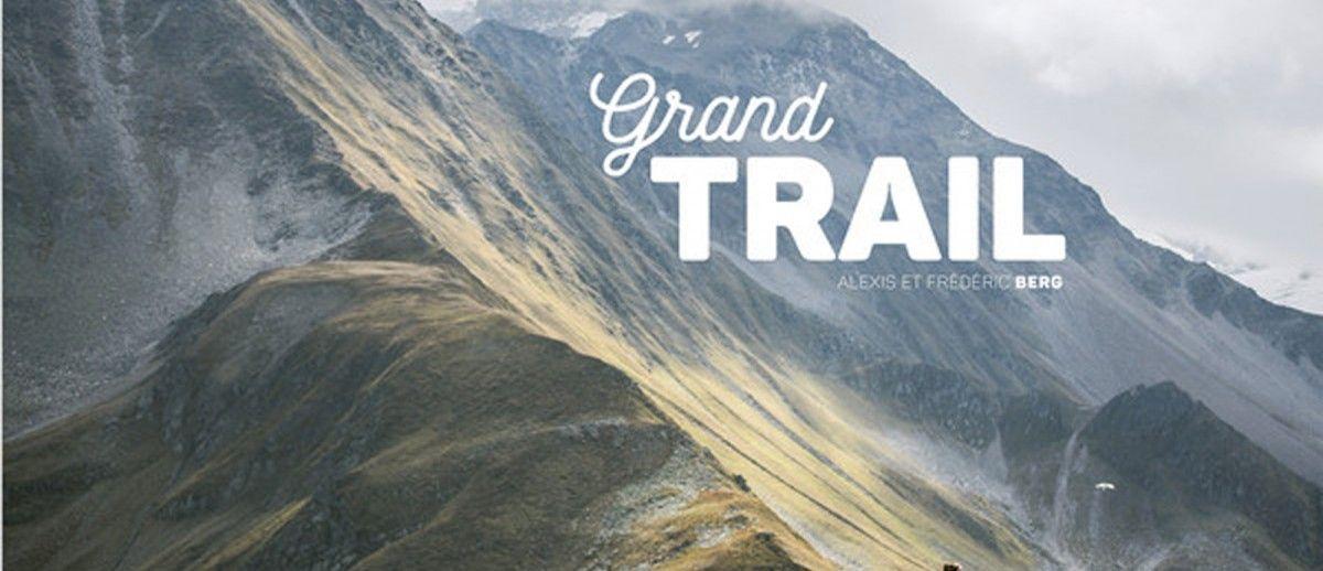 livre grand trail - photographies, portraits, présentation d'ultra trail