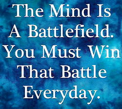 Battle Of The Mind Quotes Quotesgram Awesome Quotes Mindfulness