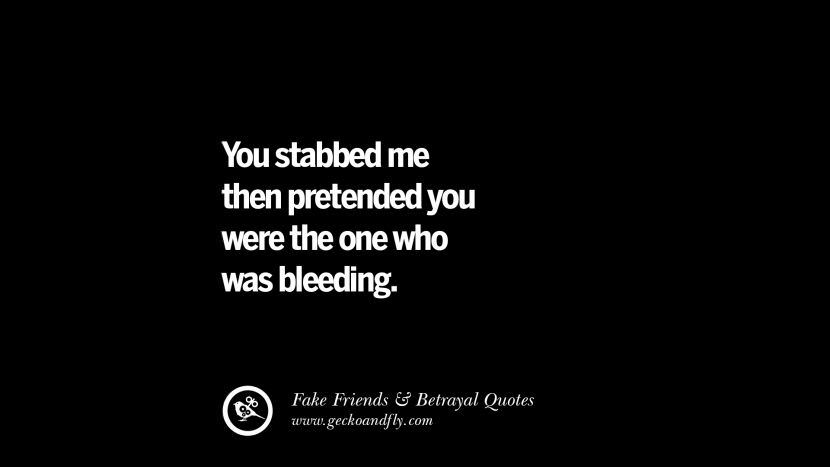 105 Quotes Fake Friends That Back Stabbed And Betrayed