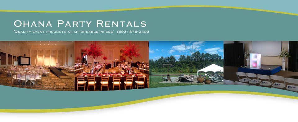 """Ohana Party Rentals """"Quality event products at"""