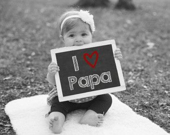 I Love Daddy, Printable Chalkboard Sign, Baby Photo Prop, Gift For Dad, Father's Day Gift, Anniversary Gift For Husband, Valentines Day Gift #grandpagifts