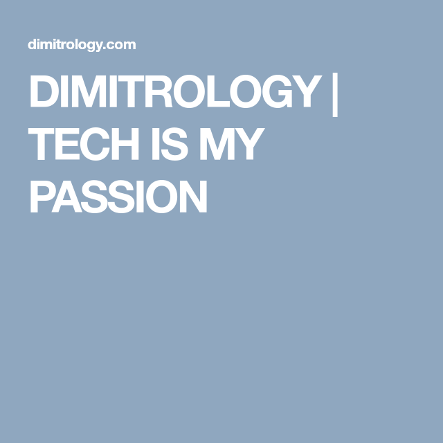 DIMITROLOGY | TECH IS MY PASSION  APK's direct download and