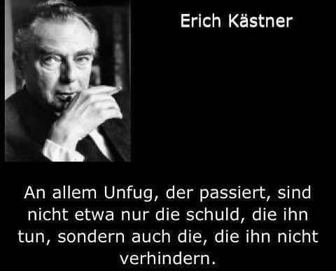 Erich Kästner (1899 u2013 1974), Schriftsteller, Drehbuchautor - sprüche von erich kästner