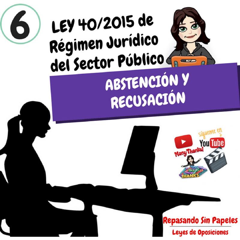Artículos 23 24 Ley 40 2015 Abstención Y Recusación Ley 40 2015 De Régimen Jurídico Del Sector Público Oposicion Metodos Para Estudiar Estudiar Oposiciones
