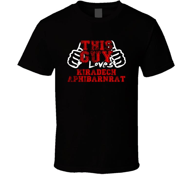 419c8272 This Guy Loves Kiradech Aphibarnrat Pro Golf Fan Favorite T Shirt ...