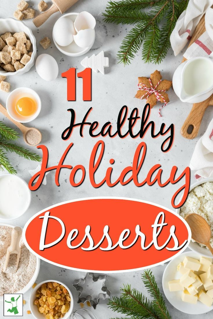 Do you need inspiration for a healthy dessert this holiday season If so we have the recipes for you These 11 healthy holiday desserts are the perfect finish to a yummy ho...
