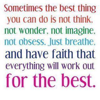 Have faith. quotations