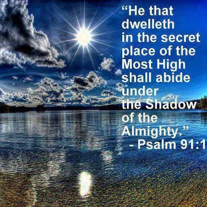 He that dwelleth in the secret place of the Most High shall abide - the shadow of the almighty ministry