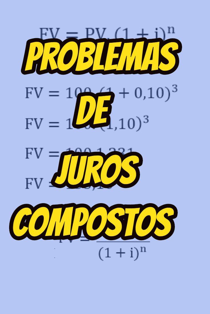 Exercicios De Juros Compostos Matematica Financeira Com