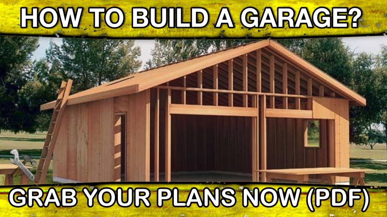 How To Build A Garage Step By Woodworkingplans Plans