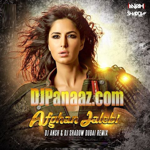 Afghan Jalebi Phantom DJ Ansh and DJ Shadow Dubai Remix